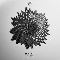 Dpat - In Bloom