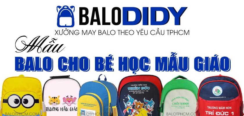 Dịch vụ may balo cho bé học mẫu giáo theo yêu cầu - Balo DiDy