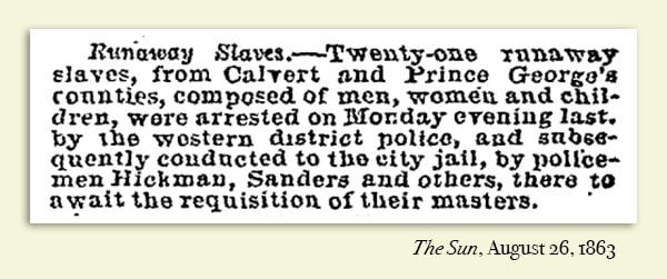 """Runaway Slaves"" notice from The Sun, August 26, 1863"