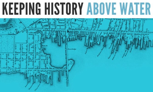 "A blue-tinted historic map below the words ""Keeping History Above Water"""