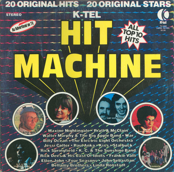 Never forget the power of the K-Tel Hit Machine