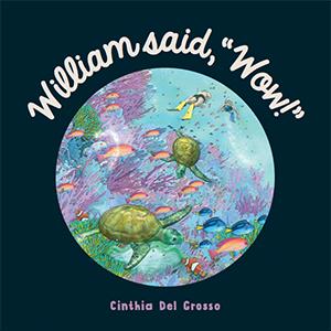 "William said, ""Wow!"" Book cover"