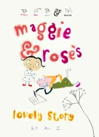 Maggie and Rose Books