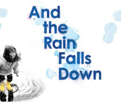 Children's Theatre Review: And The Rain Falls Down