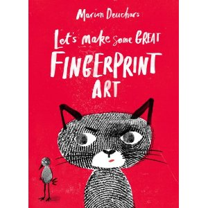 Let's Make Some Great Fingerprint Art by Marion Deuchars