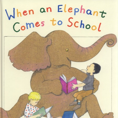 When an Elephant Comes to School
