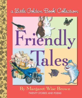 Little Golden Book Friendly Tales
