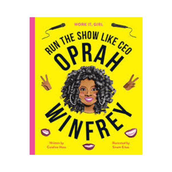Work It, Girl: Oprah