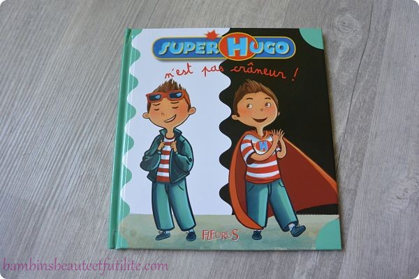 Super Hugo n'est pas crâneur