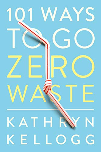 101 ways to go zero waste copertina