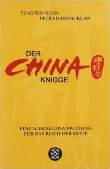 Der China Knigge von Yu-chen Kuan und Petra Häring-Kuan