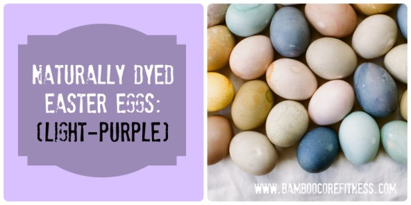 Naturally Dyed Easter Eggs - Light Purple - Recipe