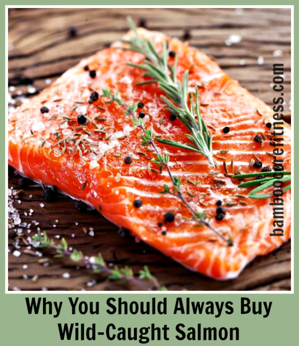 Why you should always buy wild-caught salmon