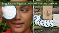 Avant d'Acheter une Lingette Démaquillante en Bambou: Ce que vous Devez Savoir !
