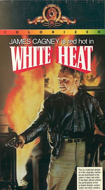 Colorized VHS of White Heat (1949) starring James Cagney