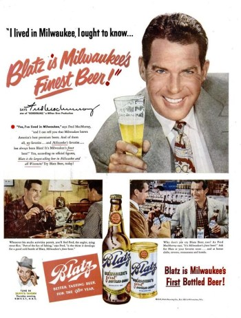 Fred MacMurray in a 1949 advertisement for Blatz. Note the similarities between the bottle in the ad and the bottles in The Wild One.
