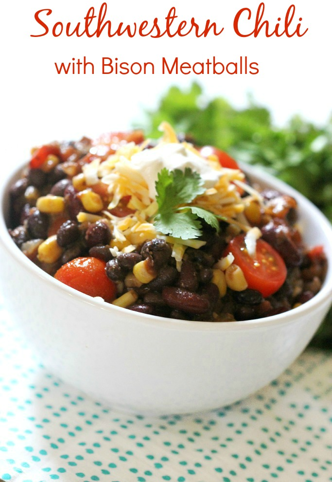 Southwestern Chili with Bison Meatballs-Simply Fresh Dinners