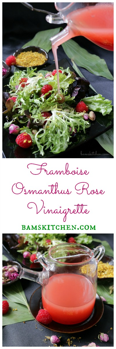 Framboise Osmanthus Rose Vinaigrette / http://bamskitchen.com
