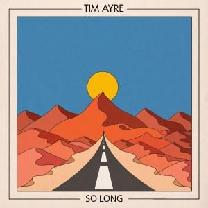 Portada de So long, nuevo sencillo de Tim Ayre.