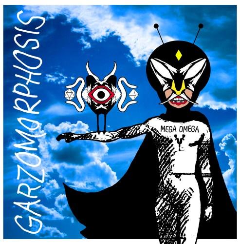 """Garzomorphosis publica su nuevo álbum """"Mega Omega"""" bajo el sello de Antirudo Records."""