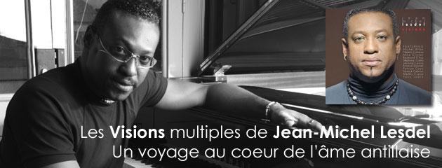 Visions, par Jean-Michel Lesdel