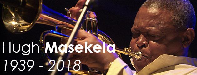 Hugh Masekela - 1939/2018