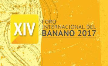 Foro Internacional del Banano 2017 se celebrará en Ecuador