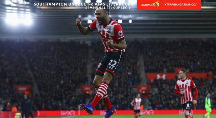 Nathan Redmond Southampton Liverpool 1 0 Semi-final leg pertama EFL Cup