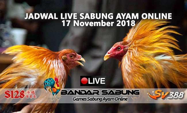 jadwal sabung ayam online s128 dan sv388 17 november 2018