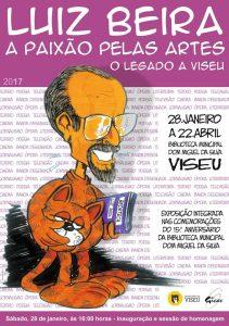 Luiz Beira: A paixão pelas artes @ Biblioteca Municipal Dom Miguel da Silva | Viseu | Viseu | Portugal
