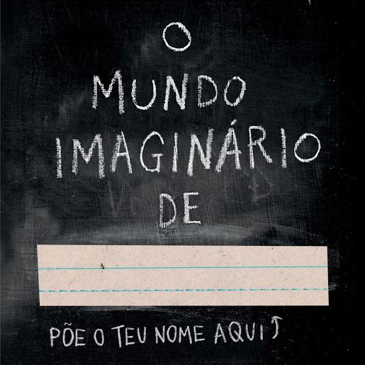 O Mundo Imaginário de...