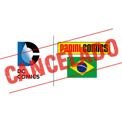 Cancelamento da importação das revistas brasileiras da DC Comics editadas pela Panini