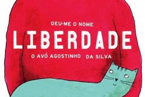 Deu-me o Nome Liberdade o Avô Agostinho da Silva