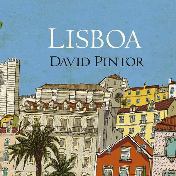 Lisboa de David Pintor