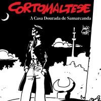 Corto Maltese: A Casa Dourada de Samarcanda, de Hugo Pratt