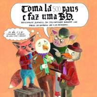 """Concurso """"Toma Lá 500 Paus e Faz uma BD"""" 2021"""