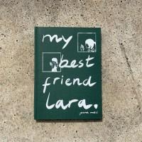 My Best Friend Lara, de Joana Mosi