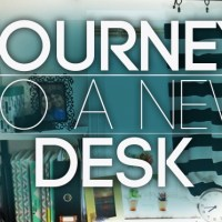 Journey to a new Desk
