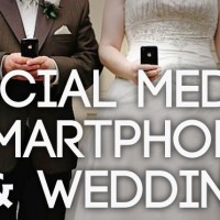Weddings in the Smart Phone & Social Media Age