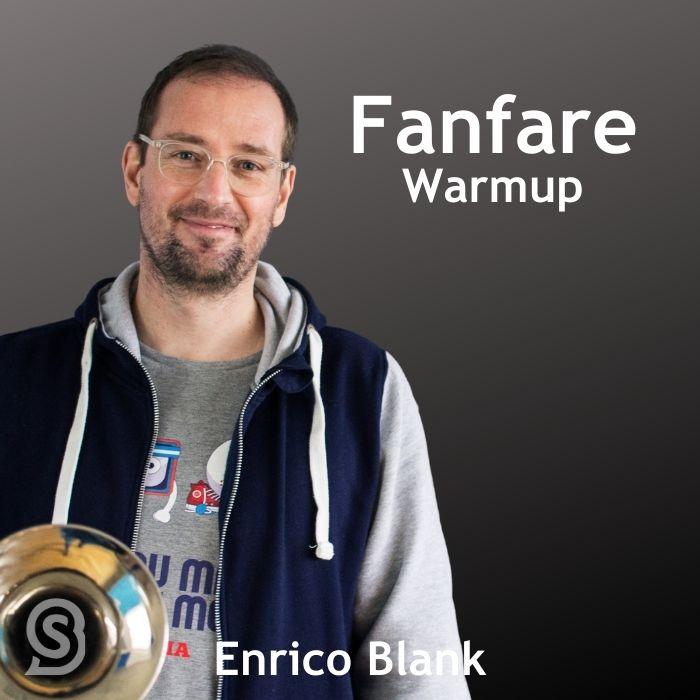 Fanfare Warmup mit Enrico Blank