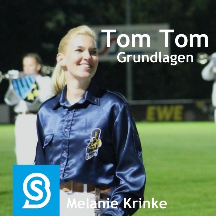 Tom Tom Grundlagen üben mit Melanie Krinke