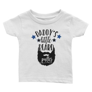 Daddy's Little Beard Puller infant tee