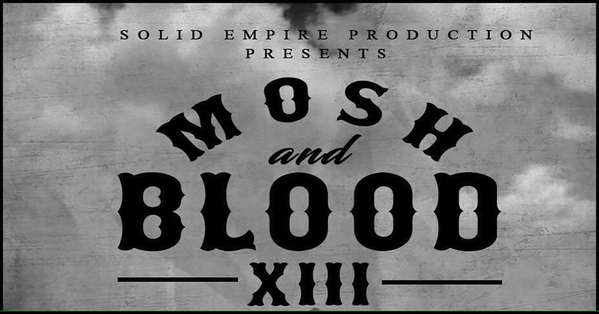 MOSH AND BLOOD XIII