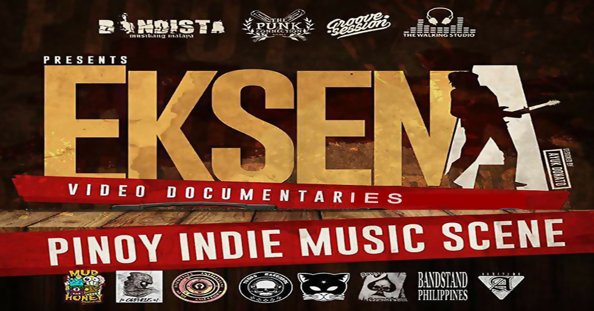 EKSENA: The Video Documentaries