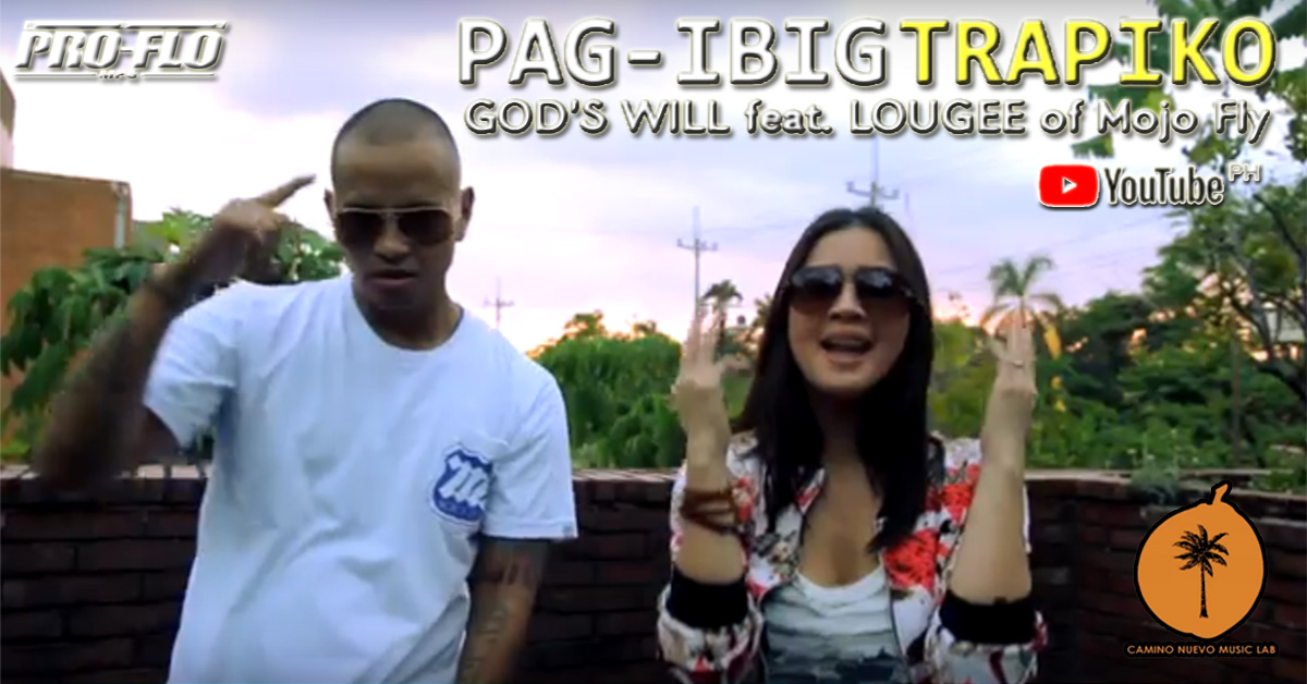 Pag-Ibig Trapiko – God's Will x Lougee Basabas