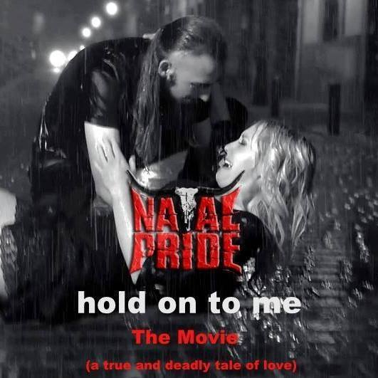 NATAL PRIDE – Hold On To Me (the movie)