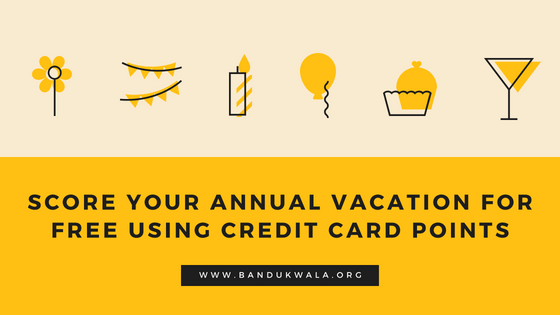 Score your annual vacation for free using credit card points