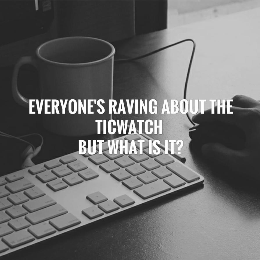 Ticwatch
