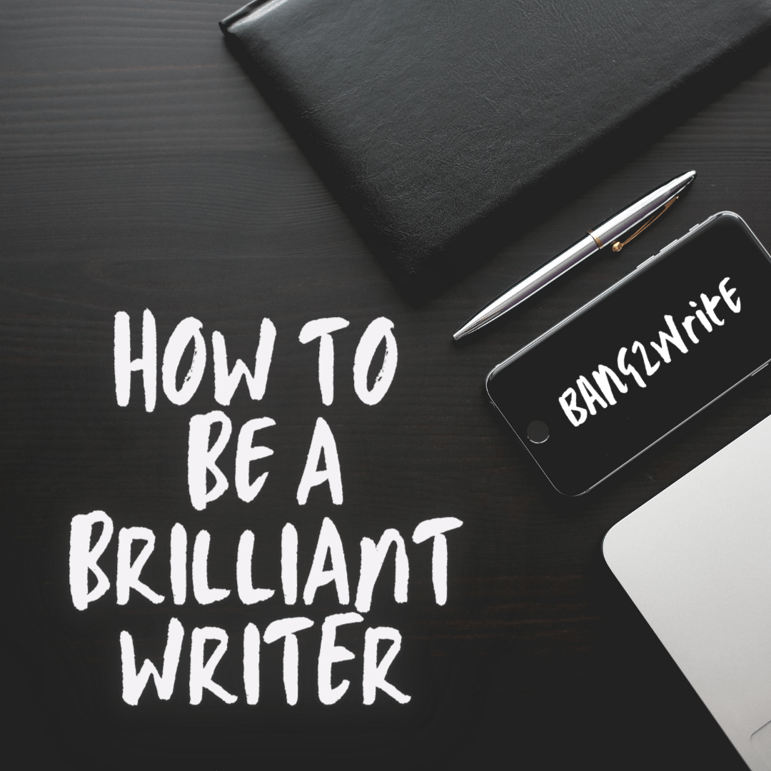10 Smart Tips For Brilliant Writing