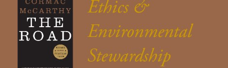 Ethics & Environmental Stewardship in The Road